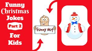 funny christmas jokes for kids part 2 best christmas day