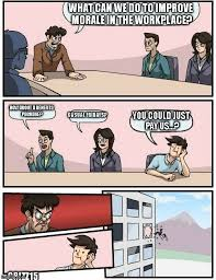 Workplace Memes - boardroom meeting suggestion meme imgflip