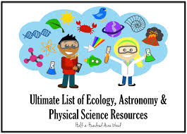 ecology astronomy and physical science resources half a