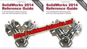 solidworks 2014 reference guide download pdf cd solidworksbooks