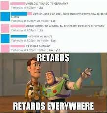Retards Retards Everywhere Meme - retard alert memes image memes at relatably com