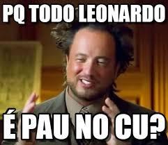 Meme Leonardo - pq todo leonardo ancient aliens meme on memegen