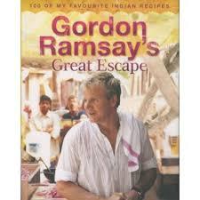 livre cuisine gordon ramsay gordon ramsay s great escape relié gordon ramsay achat livre