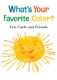 what u0027s your favorite color eric carle and friends u0027 what u0027s your