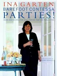 the barefoot contessa ina garten barefoot contessa parties ideas and recipes for easy parties that