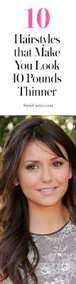 slimming hairstyles and color over 50 10 hairstyles that make you look 10 pounds thinner stylecaster
