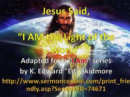 I Am Light Jesus Said U201ci Am The Light Of The World U201d