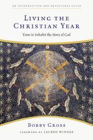 living the christian year intervarsity press