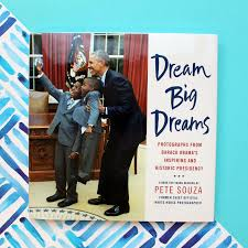 amazon com dream big dreams photographs from barack obama u0027s