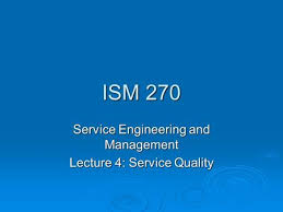 ISM     Service Engineering and Management Lecture    Service Quality