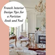 french interior design tips for a parisian look dig this design