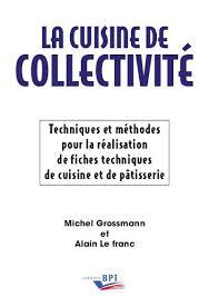 cuisine de collectivite la cuisine de collectivité en pdf editions bpi
