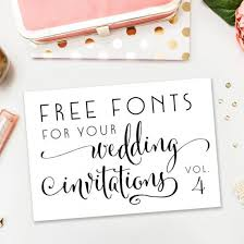 wedding invitations font a new collection of completely free fonts for your wedding fonts