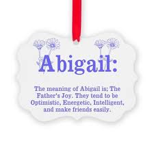 the meaning of abigail ornament by itsallinthename