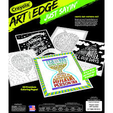 crayola art with edge just sayin u0027 coloring book 40 pages