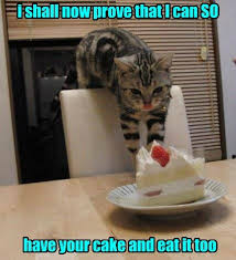 Sneaky Cat Meme - semantics schmemantics i m havin cake lolcats lol cat memes