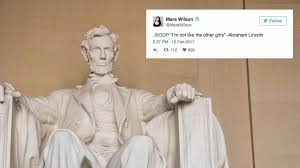 Abraham Lincoln Meme - the gop adds a fake lincoln quote to its list of alternative facts