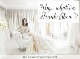 designer wedding dress trunk shows brides want to designer wedding dresses trunk