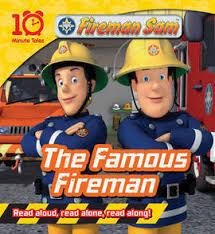 10 minute tales fireman sam famous fireman book