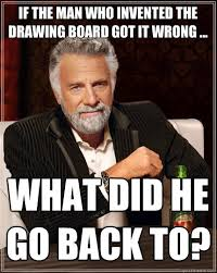 Who Invented Memes - the most interesting man in the world memes quickmeme