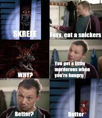Eat A Snickers Meme - foxy snickers meme by hopelessromantic13 on deviantart