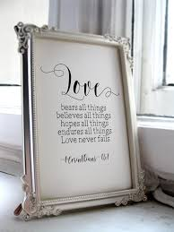 wedding quotes signs wedding quotes for the and groom 1 corinthians 13 7