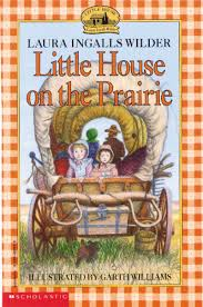 little house on the prairie by laura ingalls wilder scholastic