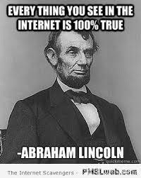 Internet Meme - abraham lincoln internet meme pmslweb