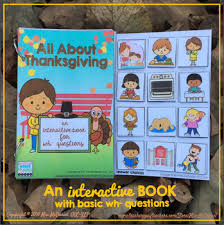 an interactive book all about thanksgiving with wh questions by