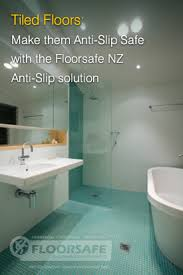 Non Slip Bathroom Flooring Ideas Anti Slip Tiles Bathroom Flooring Prevent Injury Nz