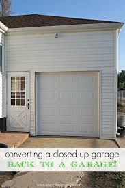converting a closed up garage back to a garage