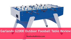 garlando outdoor foosball table garlando g2000 outdoor foosball table review top foosball tables