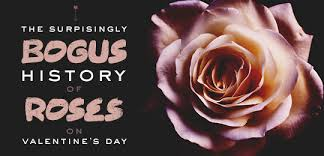 on this day in history the bogus history of roses on valentine s day