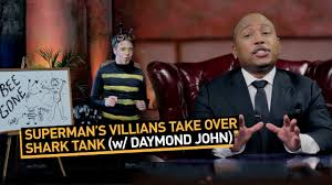 superman u0027s villians shark tank daymond john