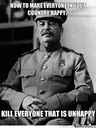 Stalin Memes - stalin meme imgur