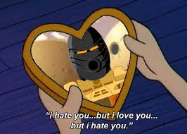 But I Love You Meme - i hate you but i love you but i hate you bionicle know