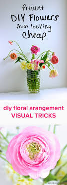 how to make floral arrangements how to prevent a simple floral arrangement from looking cheap