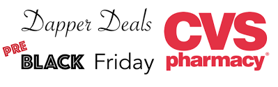 dapper deals cvs pre black friday ad preview dapper deals