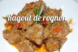 cuisiner des rognons de boeuf recette du ragoût de rognon de veau
