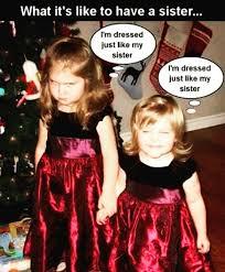 Funny Sister Meme - 27 of the best sister memes of all time