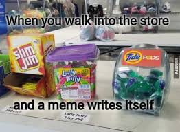 Convenience Store Meme - when you walk into the store and a meme writes itself funny
