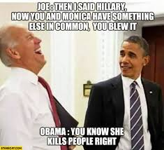 You Blew It Meme - joe then i said hillary now you have something else in common you