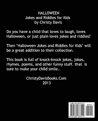 Funny Halloween Poems That Rhyme Halloween Jokes And Riddles For Kids Christy Davis 9781482767414