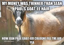 Totes Magotes Meme - goat meme 28 images 143 best images about goats on pinterest
