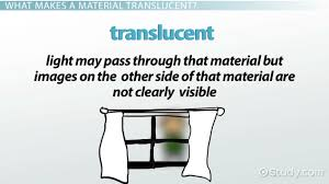 translucent definition u0026 examples video u0026 lesson transcript