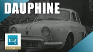 renault dauphine interior la dauphine 1093 renault archive ina youtube