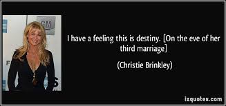wedding quotes destiny i a feeling this is destiny on the of third marriage
