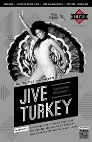 thanksgiving jive turkey at the trestle inn