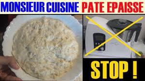recettes cuisine plus monsieur cuisine silvercrest lidl pâte épaisse lourde a eviter