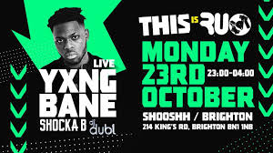 yxng bane live monday 23 10 free w we are freshers band shooshh
